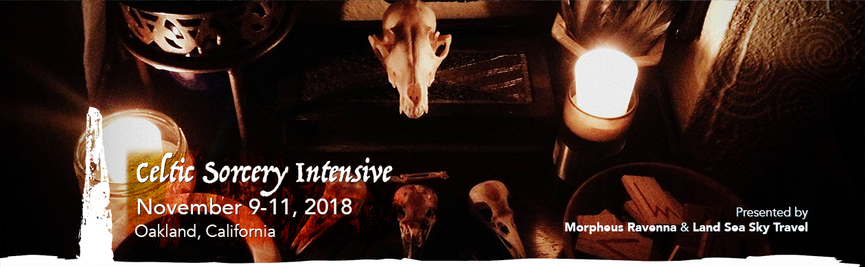 Celtic Sorcery Intensive - November 9-11 2018 - Oakland, California